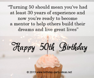 Turning 50 should mean you've had at least 30 years of experience ...