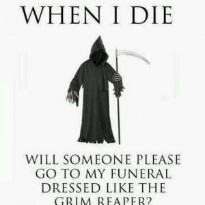 Grim Reaper.