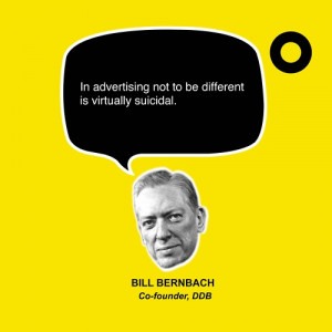 ... Not To Be Different Is Virtually Suicidal - Advertising Quote