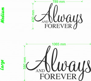 Always and forever quote size chart Wall Art Decal Vinyl Sticker