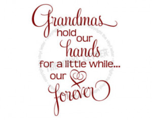 Grandmas Hold Our Hearts Forever Vi nyl Wall Home Decal Sticker ...