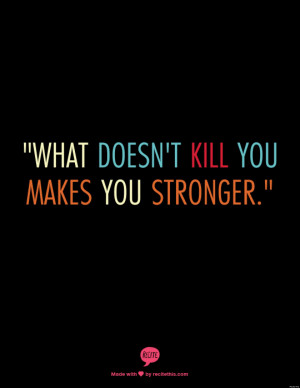 Strong Black Man Quotes O-what-doesnt-kill-you-makes- ...