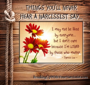 THINGS YOU'LL NEVER HEAR A NARCISSIST SAY...