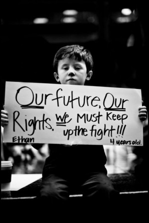 Our Future, Our Rights. We Must Keep Up The Fight!!