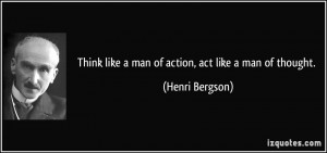 File Name : quote-think-like-a-man-of-action-act-like-a-man-of-thought ...