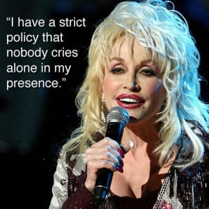 Dolly Parton is compassionate.