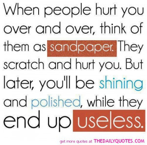 hurt-sandpaper-quote-motivation-quotes-sayings-pictures-pics.jpg