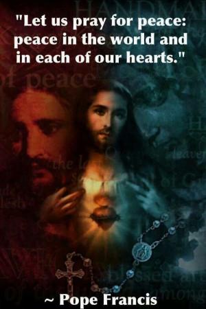 Pray for Peace. Pope Francis. Catholic