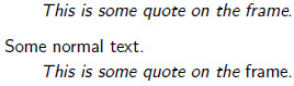Non-italic quote in the quote environment