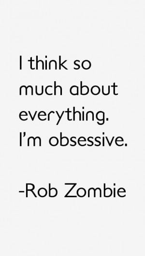 Rob Zombie Quotes & Sayings