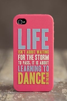 Awesome phone case!! Cool dance quote too More