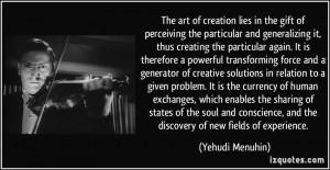 the particular and generalizing it, thus creating the particular ...