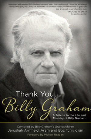... You, Billy Graham: A Tribute to the Life and Ministry of Billy Graham
