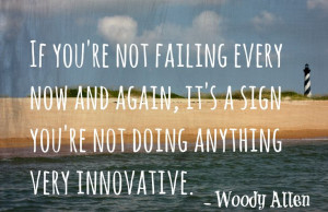 Failure #quotes #work #innovative