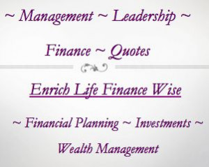 Leadership Finance Quotes Enrich Life Finance Wise Financial Planning ...