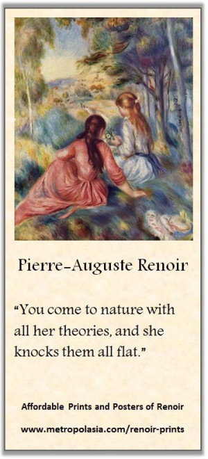 Renoir quote on nature | Visit us for inexpensive art-prints and ...