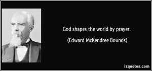 More Edward McKendree Bounds Quotes