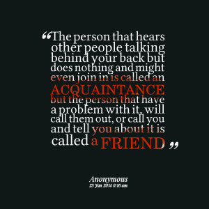 Quotes Picture: the person that hears other people talking behind your ...