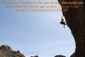 The Stone Is Broken By The Last Stroke~ Perseverance Quote