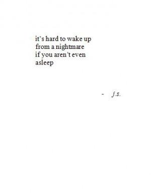 asleep, black and white, depression, nightmare, quote, sleep, words