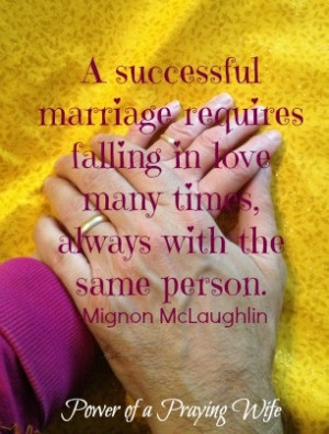 ... times always with the same person. - Mignon McLaughlin #quote #POPwife
