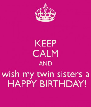 Twin Sisters Birthday Card Exandle Sister Funny Quotes Brothers