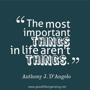the most important things in life aren t things anthony j d angelo