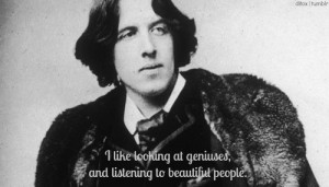 Oscar wilde, quotes, sayings, geniuses, beautiful people, witty