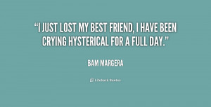 Lost My Best Friend Quotes
