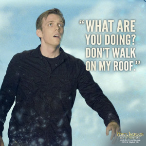 ... quote from Percy Jackson: Sea of Monsters comes from Luke Castellan