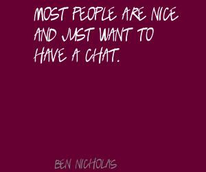 Ben Nicholas's quote