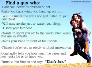 Find a Guy Who Calls You Beautiful Instead Of Hot ~ Love Quote