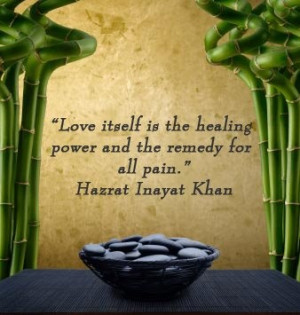 Love itself is the healing power...