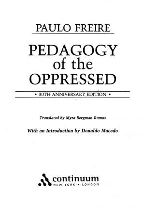 ... of the Oppressed. Document Sample Pedagogy of the Oppressed