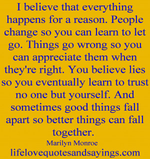 ... You Can Learn To Let Go. Things Go Wrong So You Can Appreciate Them