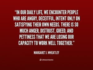 quote-Margaret-J.-Wheatley-in-our-daily-life-we-encounter-people ...