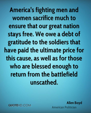 America's fighting men and women sacrifice much to ensure that our ...