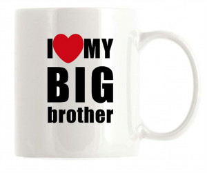 Love My Big Brother Poems I love my big brother mug