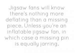 Jigsaw Fans Will Know There...