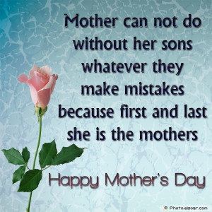 Funny Happy Mothers Day Quotes From Son ~ Mothers Day Quotes From ...