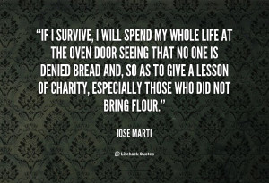 quote-Jose-Marti-if-i-survive-i-will-spend-my-25692.png