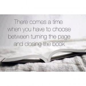 Tough decisions sometimes...: Turn, Time, Life, New Book, Wisdom, True ...