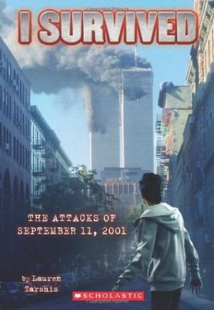 """Start by marking """"The Attacks of September 11th, 2001 (I Survived ..."""