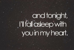 And Tonight,I'll Fall Asleep with You In My Heart ~ Being In Love ...