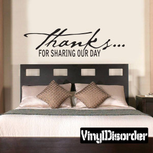 thanks for sharing our day Celebrations Vinyl Wall Decal Mural Quotes ...