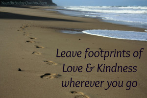 Best Quotes Love Kindness ~ Quotes For > Quotes About Kindness And ...