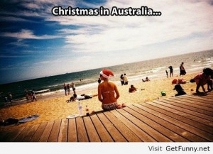 Christmas in Australia - Funny Pictures, Funny Quotes, Funny Memes ...