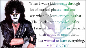 Eric Carr quote - Eric Carr Wallpaper (38783111) - Fanpop