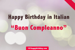 Happy Birthday in Italian - Best Birthday Wishes in Italian