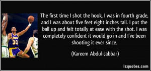 The first time I shot the hook, I was in fourth grade, and I was about ...